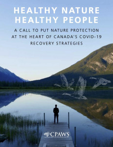 CPAWS Healthy Nature Healthy People report.